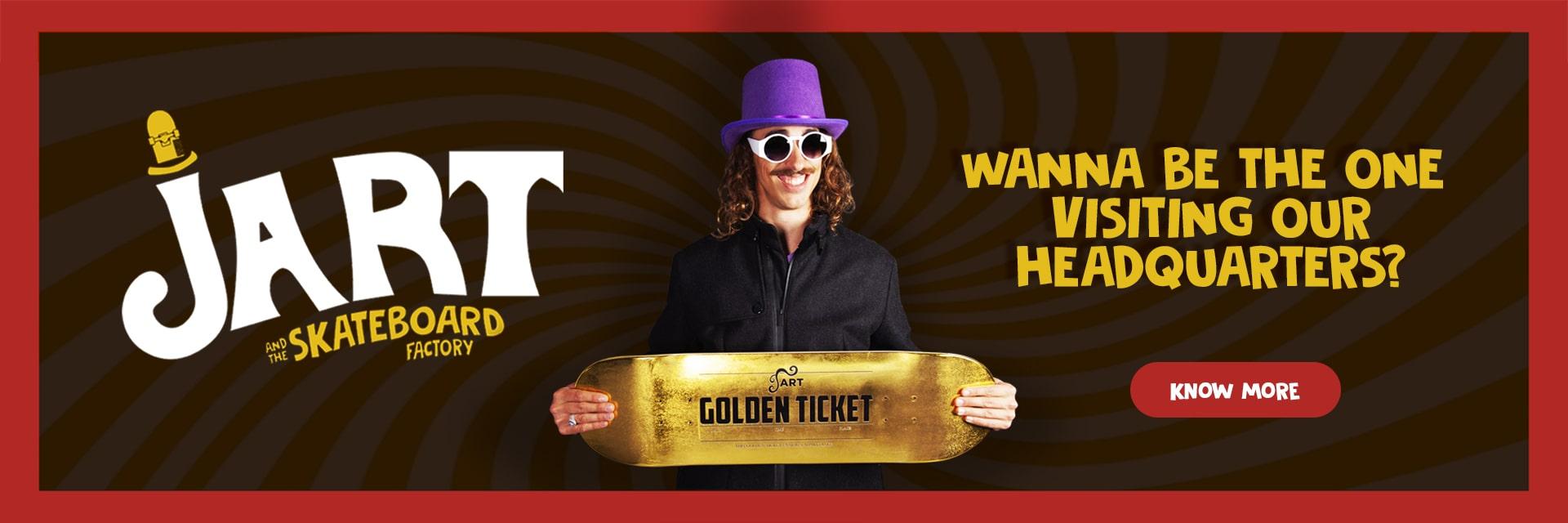 Concorso jart Skateboard golden ticket